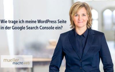 Eine WordPress Seite in die Google Search Console eintragen