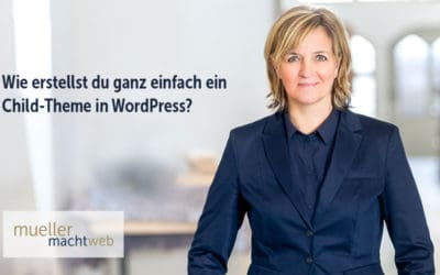 Ein Child-Theme in WordPress erstellen