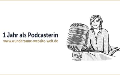 """Ein Jahr """"Wundersame Website Welt"""" und wie du einen Podcast erstellst"""
