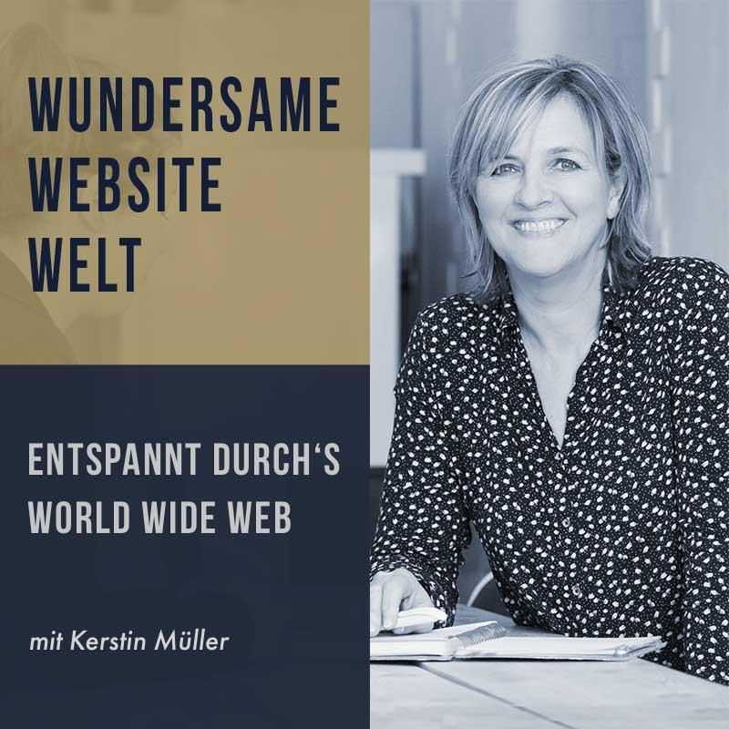 Wundersame Website Welt - der Podcast mit Kerstin Müller