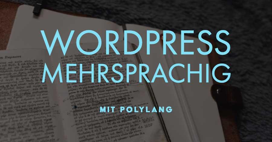 Mache deine WordPress Seite mehrsprachig