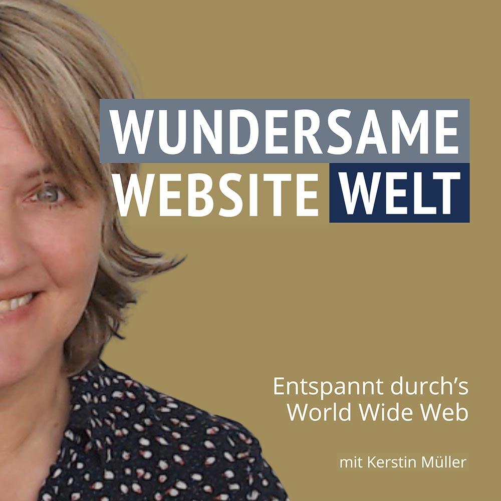 Wundersame-Website-Welt-Podcast von Kerstin Müller