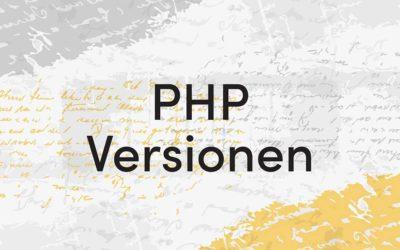 PHP-Versionen – wie, warum und weshalb?