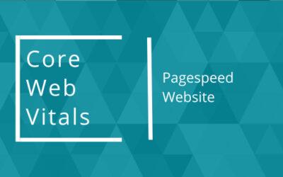 Core Web Vitals und Pagespeed auf deiner Website